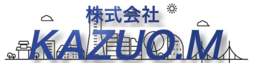 株式会社 KAZUO.M